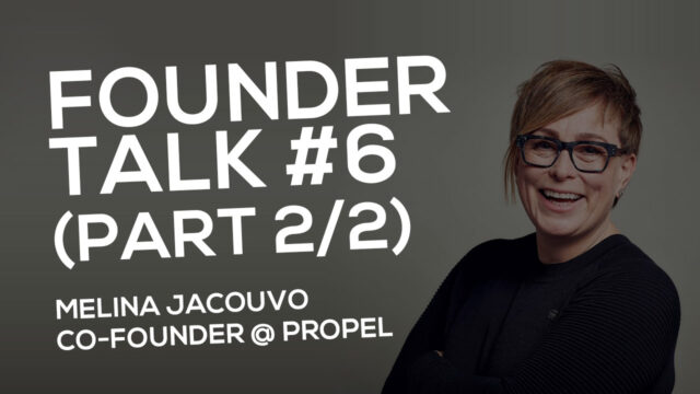 FOUNDER TALK EP6:  Melina Jacovou (Propel London)  PART 2 AUDIO ONLY!  Please download to listen!