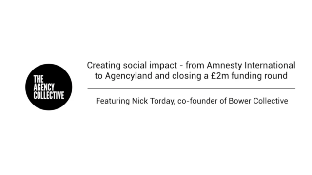 Creating social impact - from Amnesty International to Agencyland and closing a £2m funding round