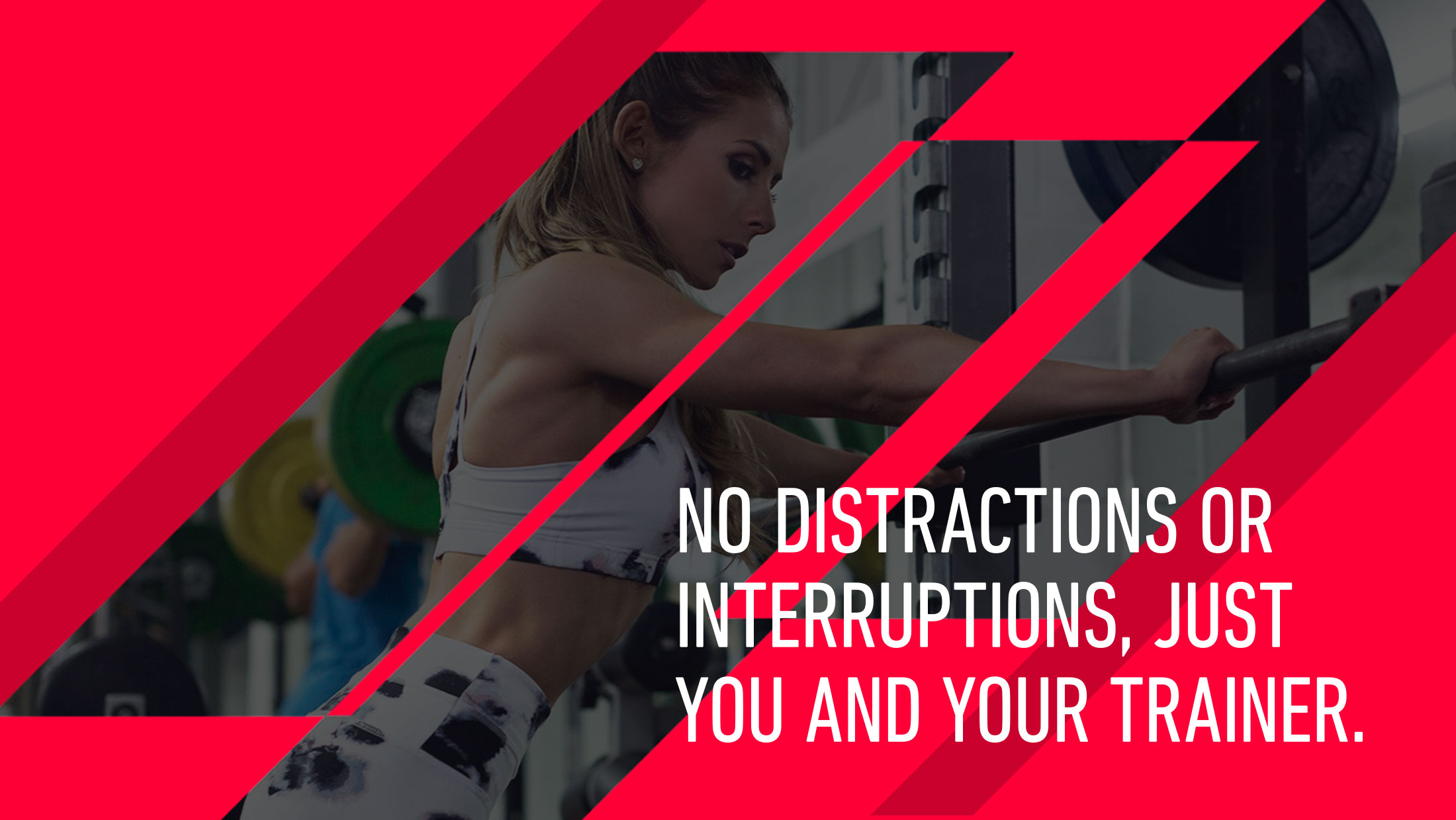 Quote from Courtney Pruce. No distractions or interruptions, just you and your trainer.