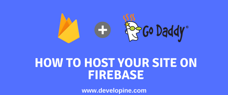 How to host your website on Firebase for free and connect with goDaddy domain tutorial