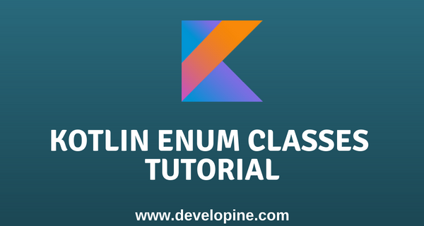 Enum classes in Kotlin Tutorial