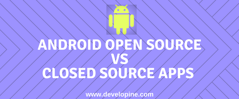 android open source vs closed source
