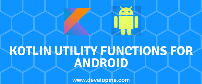 kotlin helper functions for android