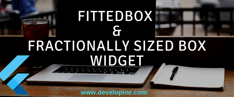 Flutter Sized Box & Fitted Box Widget with Example