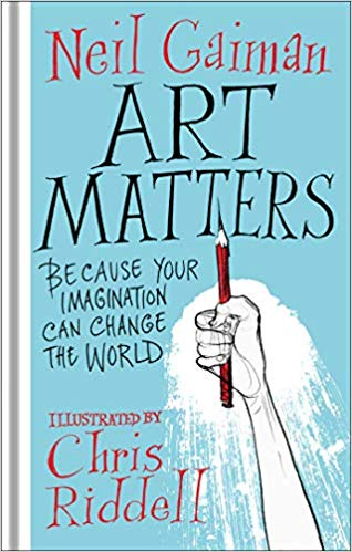 The cover over Art Matters by Neil Gaiman and Chris Riddell