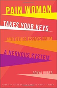 Writing About Chronic Illness By women: Pain Woman Takes Your Keys