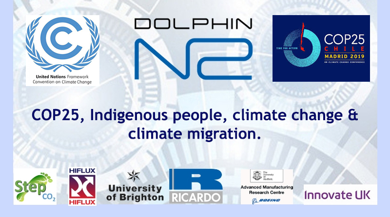 COP25, Indigenous people, climate change & climate migration.
