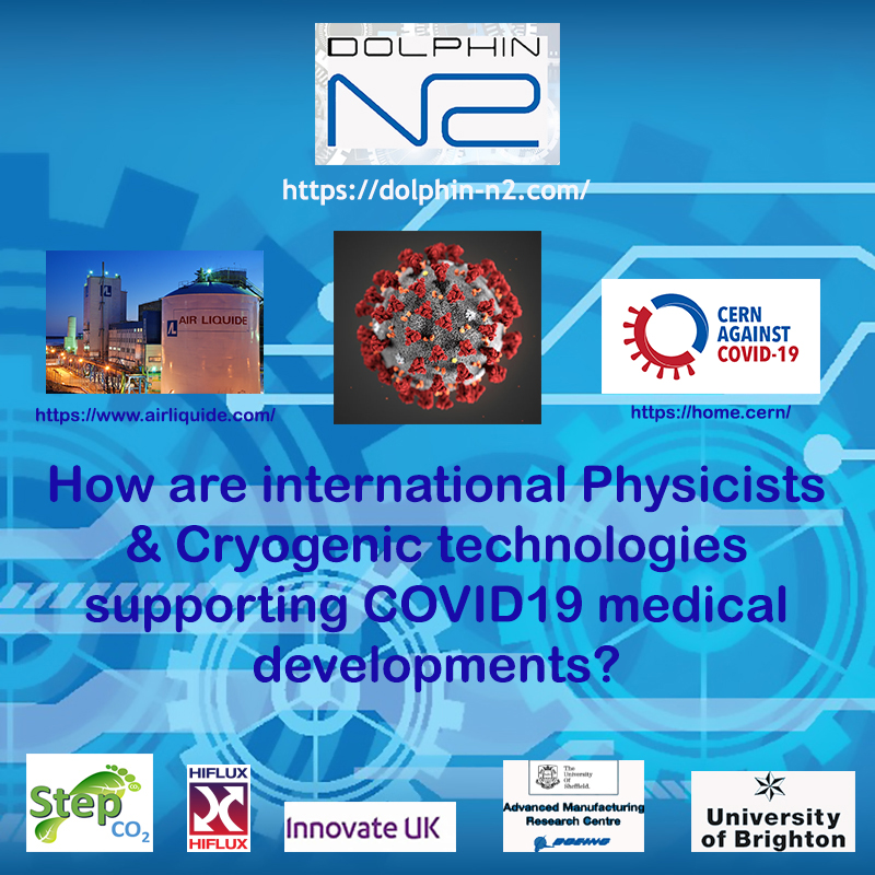 How are international Physicists & Cryogenic technologies supporting COVID19 medical developments?