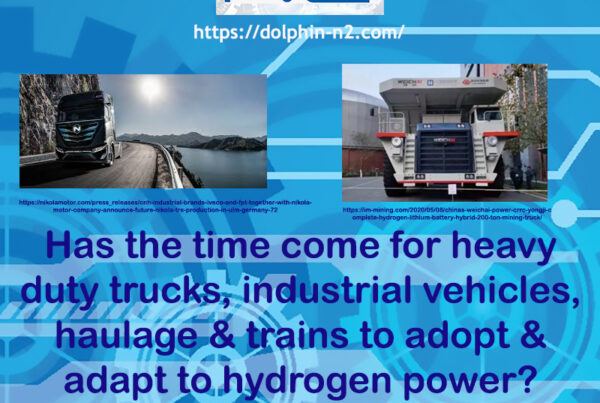 Has the time come for heavy duty trucks, industrial vehicles, haulage & trains to adopt & adapt to hydrogen power?