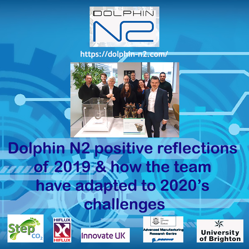 Dolphin N2 positive reflections of 2019 & how the team have adapted to 2020's challenges
