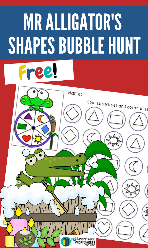 Mr Alligator's Shapes Bubble Hunt | Free Printable Worksheets For Kids | (*The links below are affiliate links. Thank you for supporting this blog!)