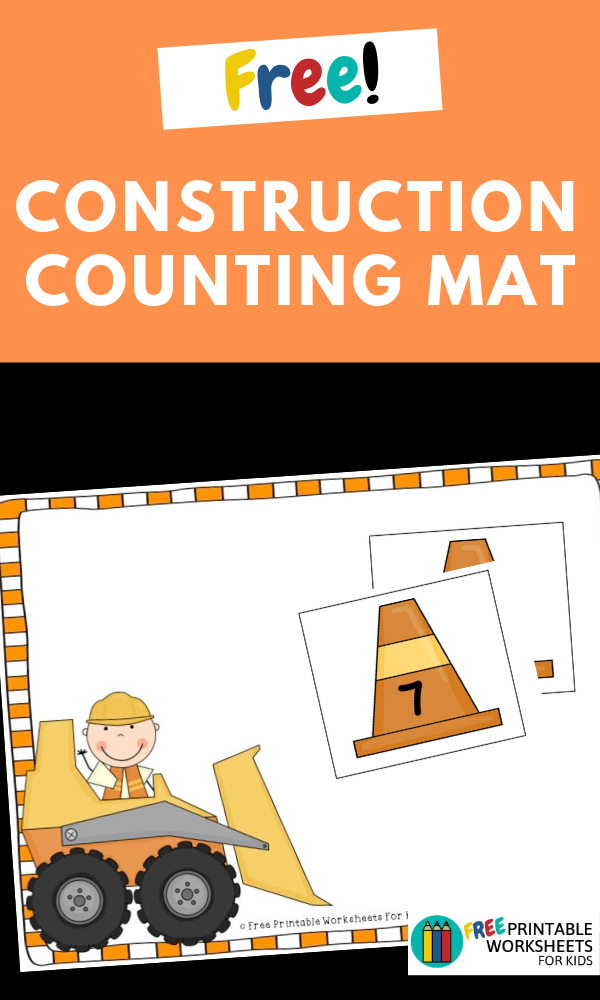 Construction Counting Mat | Free Printable Worksheets For Kids | (*The links below are affiliate links. Thank you for supporting this blog!)