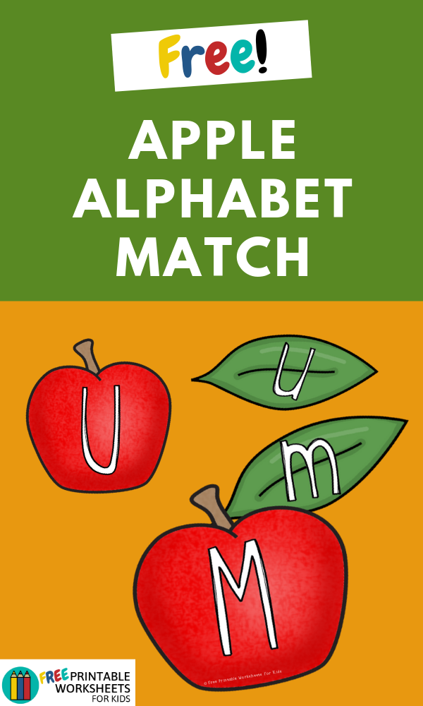 Apple and Leaf Alphabet Match | Free Printable Worksheets For Kids | (*Disclaimer: Some links in this post are affiliate links. Imay receive a small commission but this does not increase the price you pay.Thank you for supporting this blog!)
