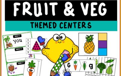 Fruits and Vegetables Themed Literacy and Math Centers