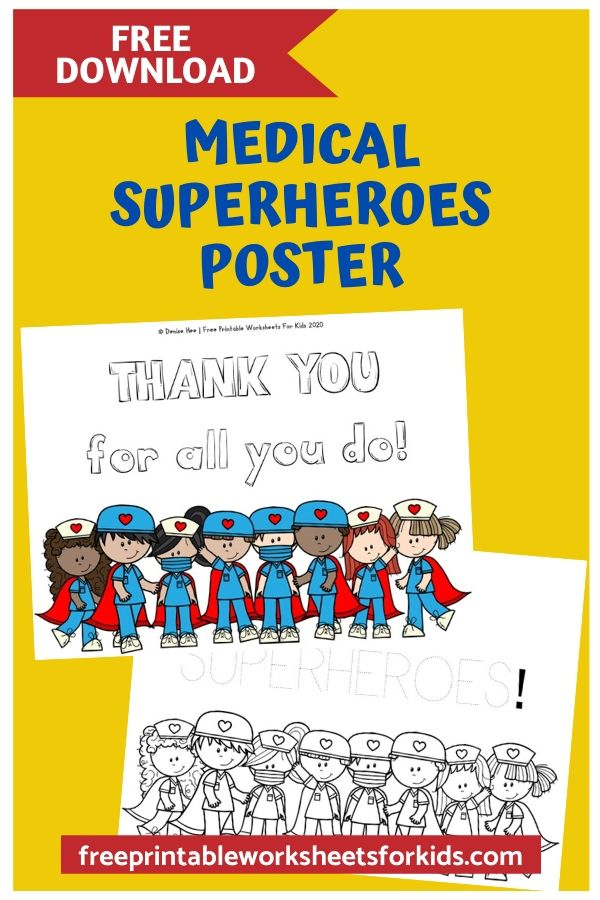 Medical Superhero Posters | Free Printable Worksheets For Kids | Color in, trace or write your own message to show your support to doctors and nurses. Post a picture on social media or hand them in personally to our superheroes! These printable coloring pages will surely be appreciated by kids and adults alike.