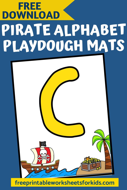 Fun Playdough Printables for Preschool and Kindergarten   Pirate Themed Fine Motor Games   Hands On Literacy Homeschool Activities   Kids Classroom Center Ideas and Worksheets #FreePrintableWorksheetsForKids #pirate #alphabet #letter #playdough