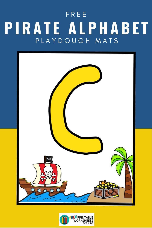 Fun Playdough Printables for Preschool and Kindergarten | Pirate Themed Fine Motor Games | Hands On Literacy Homeschool Activities | Kids Classroom Center Ideas and Worksheets #FreePrintableWorksheetsForKids #pirate #alphabet #letter #playdough