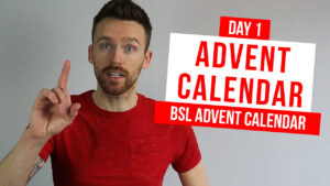 Learn a new sign everyday with our BSL Advent Calendar