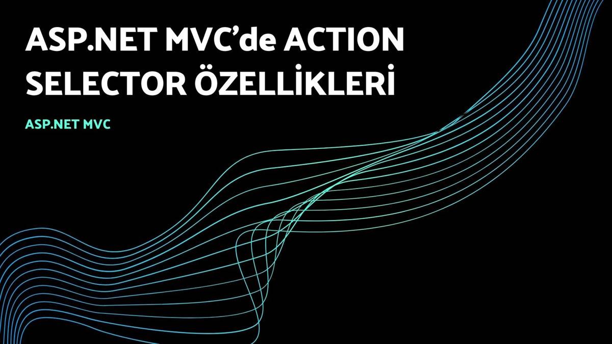 asp.net mvc'de action selector özellikleri