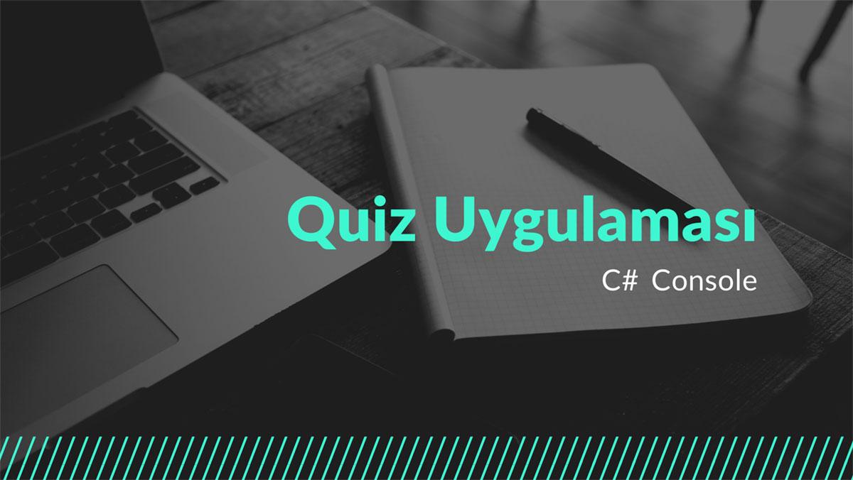 C# Console Quiz Uygulaması - Öne Çıkan Görsel