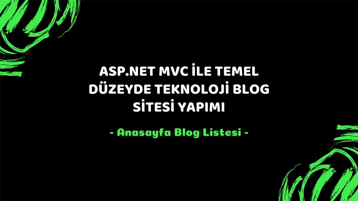 asp.net mvc teknoloji bloğu - anasayfa blog listesi öne çıkan görsel