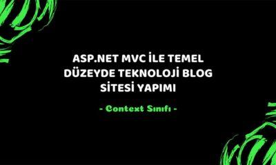 asp.net mvc teknoloji bloğu context sınıfı - öne çıkan görsel