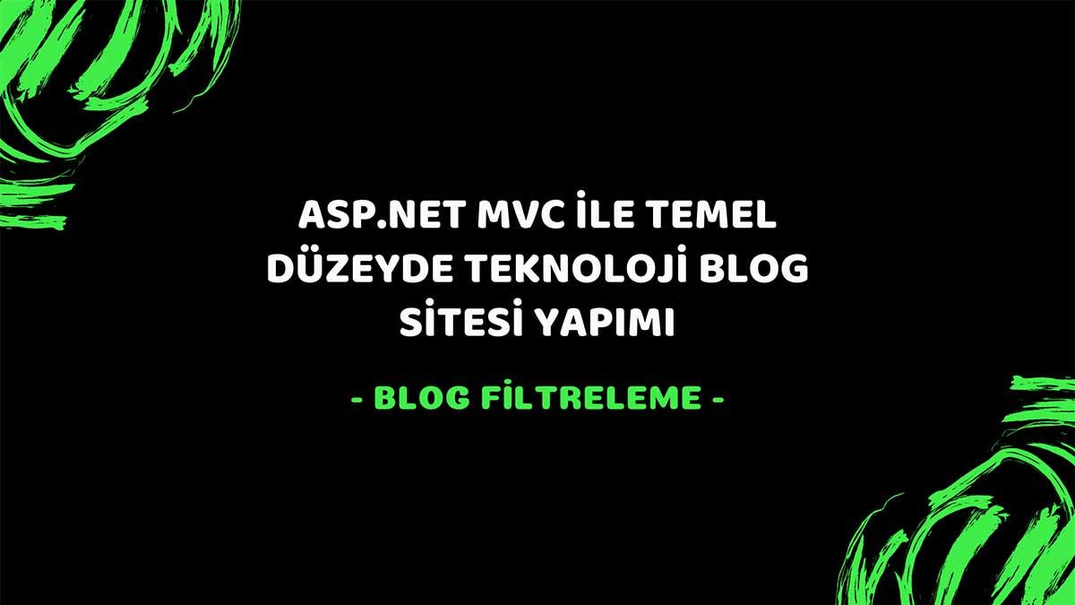 asp.net mvc teknoloji bloğu - blog filtreleme öne çıkan görsel