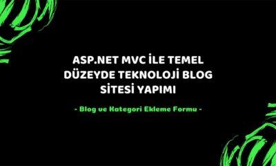 asp.net mvc teknoloji bloğu - blog ve kategori ekleme formu öne çıkan görsel