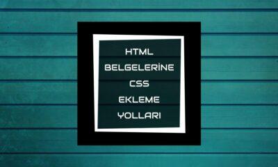 HTML Belgelerine CSS Ekleme Yolları öne çıkan görsel