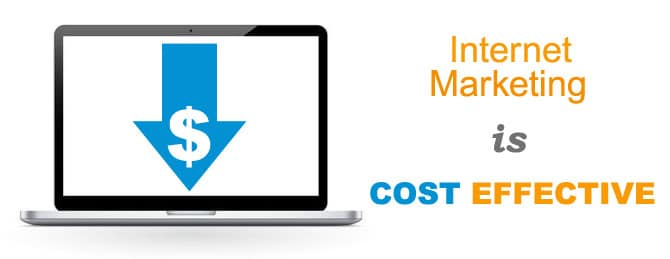 Internet marketing is cost effective