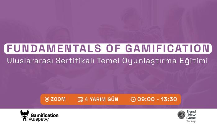 Fundamentals of gamification