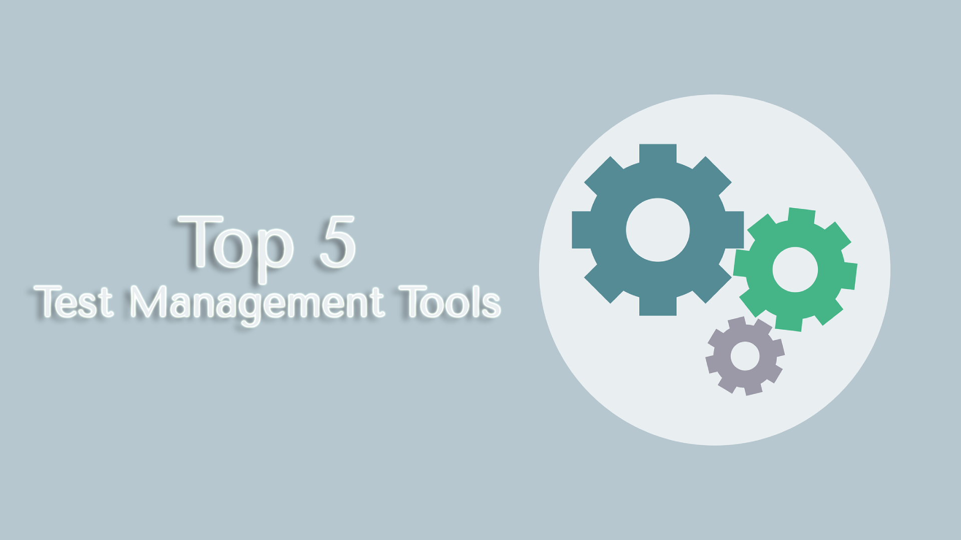 Top 5 Test Management Tools