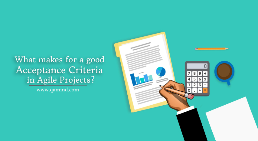 Acceptance Criteria in Agile Projects
