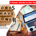 5 Power Words to Get Your CV Noticed