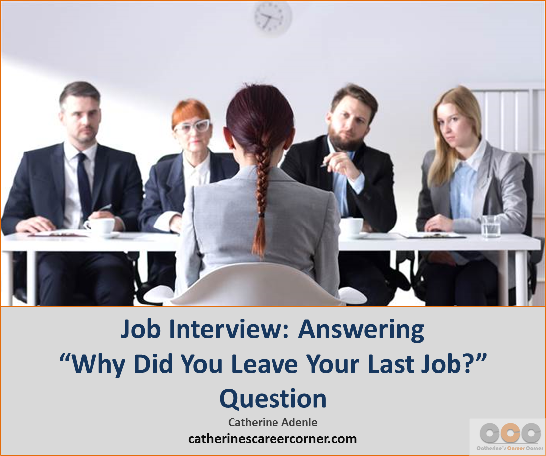 Job Interview_Answering 'Why Did You Leave Your Last Job' Question