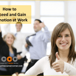 How to Succeed and Gain Promotion at Work