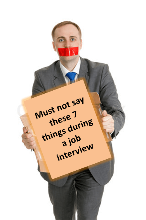 Job Interview - 7 key things not to say