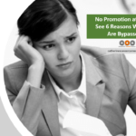 No Promotion at Work? See 6 Reasons Why You AreBypassed.