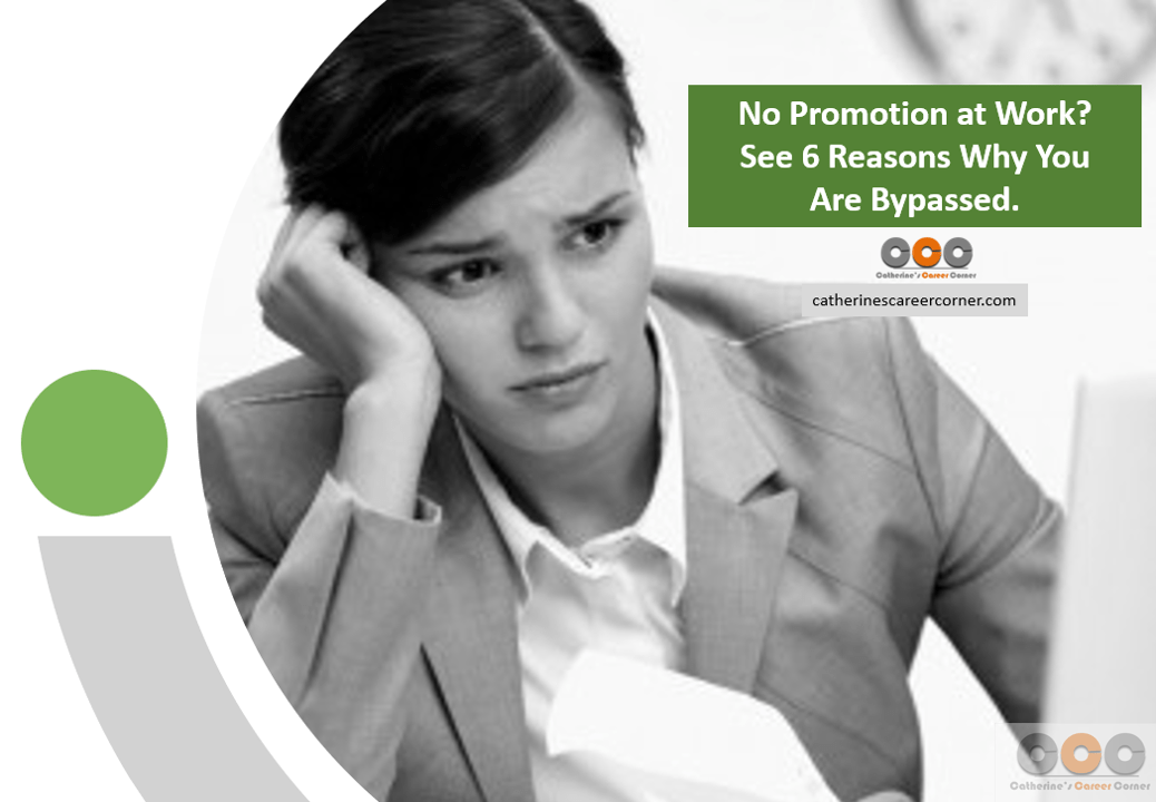 No Promotion at Work_See 6 Reasons Why You Are Bypassed