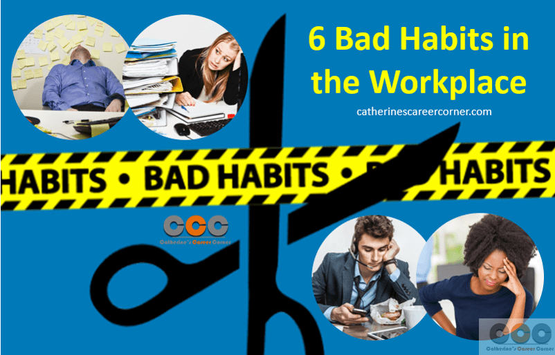 6 Bad Habits in the Workplace