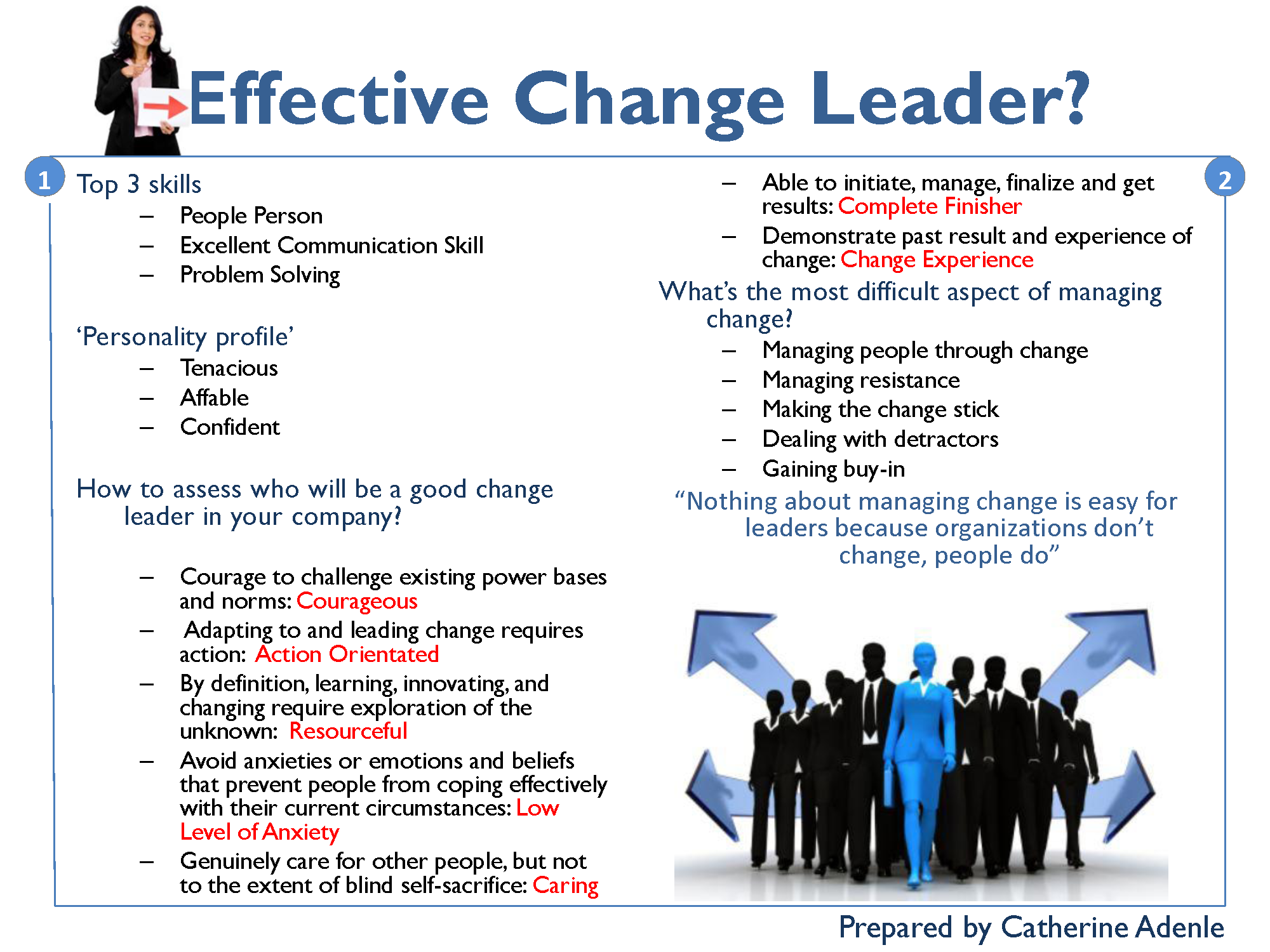 Want an effective change leader?
