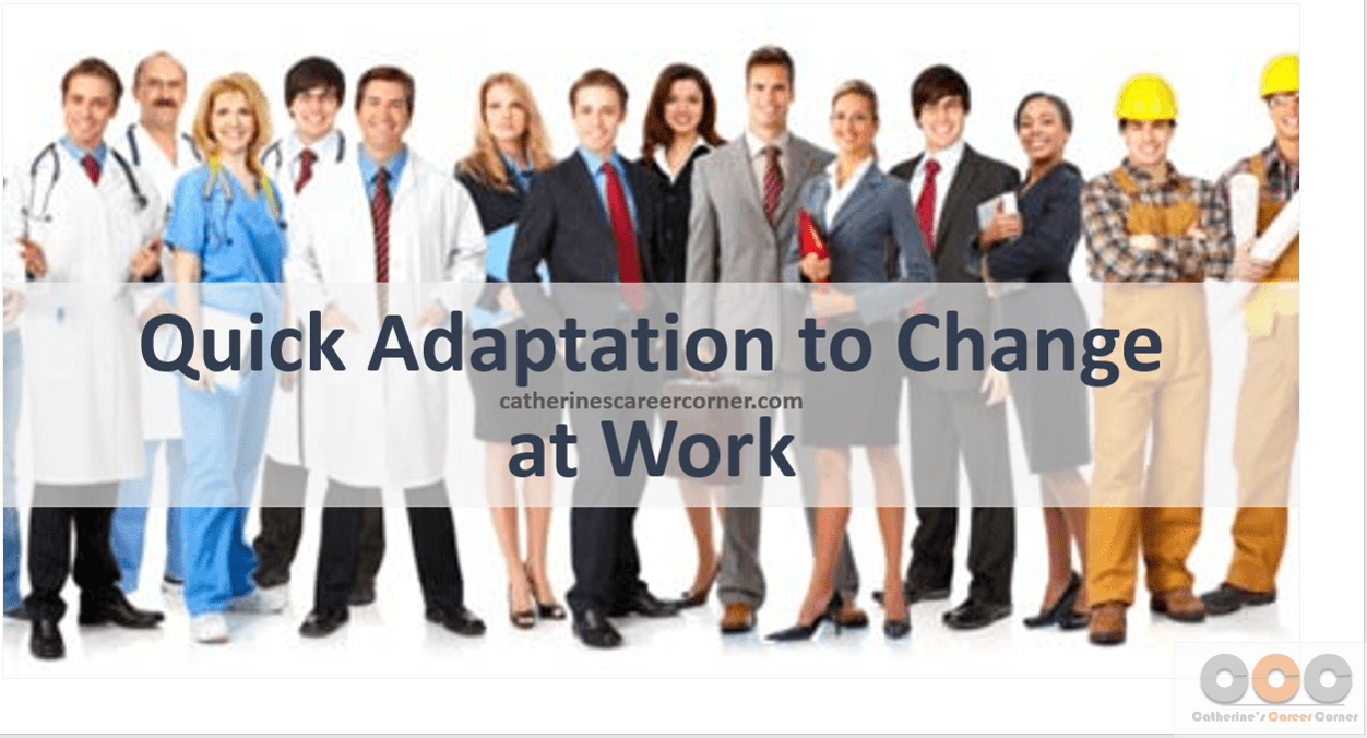 Undeniable Reasons Why Quick Adaptation to Change is Vital at Work