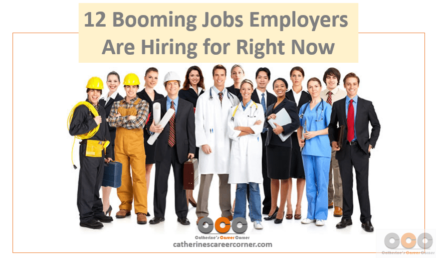 12 booming Jobs Employers Are Hiring for Right Now