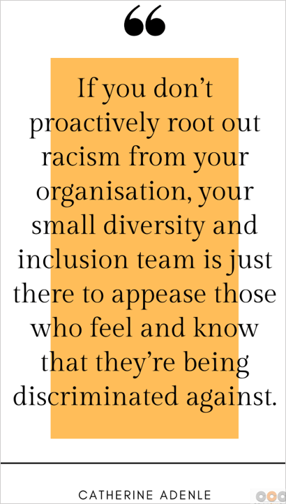 Racism at Work Quote by Catherine Adenle