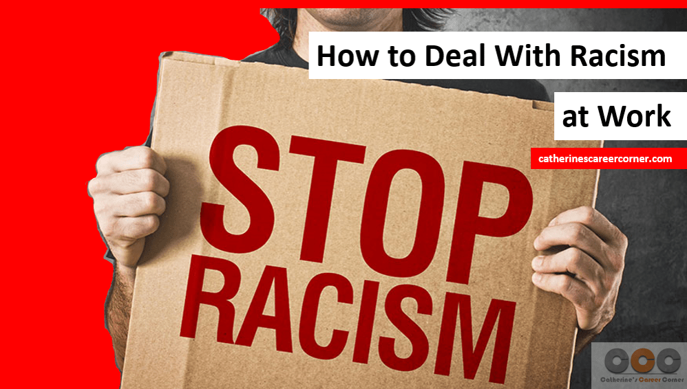 How to Deal With Racism at Work