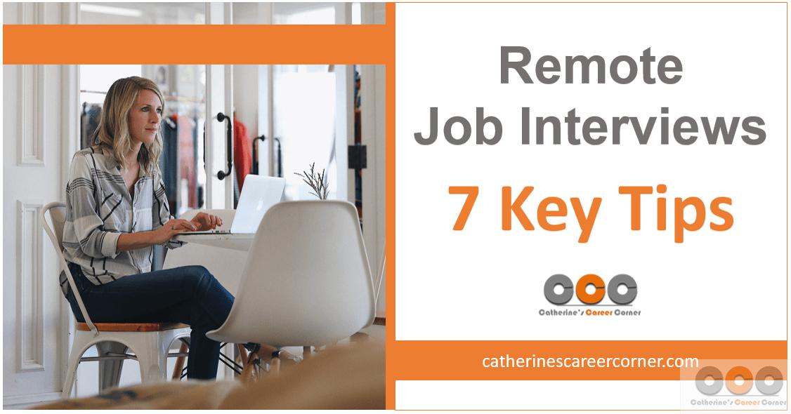 Remote Job Interviews: 7 Tips