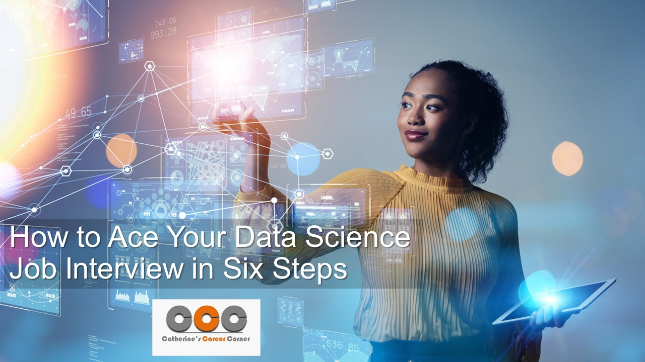 How to Ace Your Data Science Job Interview by Catherine Adenle
