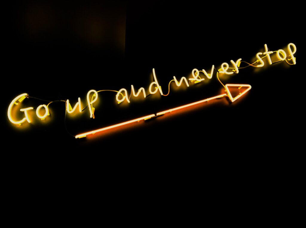 Dear Student, go up and never stop