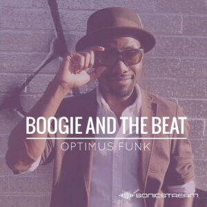 Boogie and the Beat with Optimus Funk