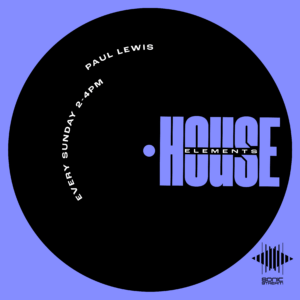 House Elements on Sonic Radio with DJ Paul Lewis